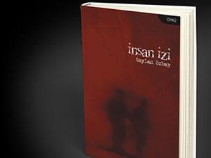 """Özbay'ın yeni kitabı """"İnsan İzi"""" çıktı"""