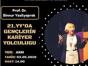 """Prof. Dr. Yeşilyaprak, """"21. Yüzyılda Gençlerin Kariyer Yolculuğu"""" söyleşisi için geliyor"""